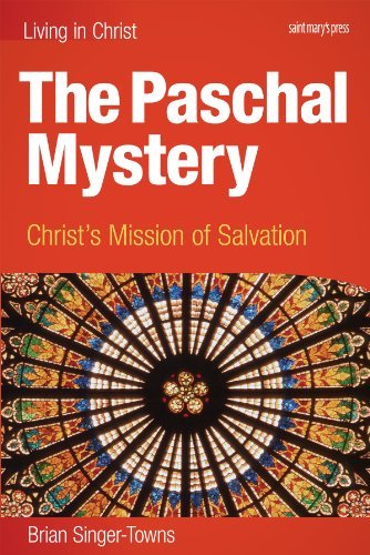 9781599820583: The Paschal Mystery: Christ's Mission of Salvation, student book (Living in Christ)
