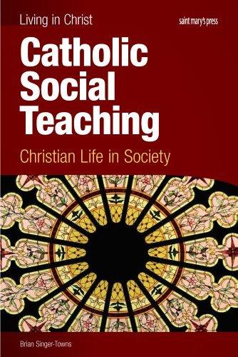 9781599820774: Catholic Social Teaching, student book: Christian Life in Society