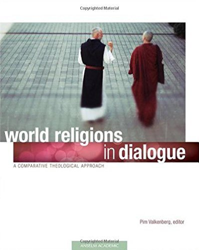 9781599820835: World Religions in Dialogue: A Comparative Theological Approach
