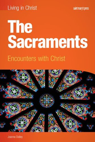 Sacraments (student Book) Encounters with Christ: Dailey, Joanna
