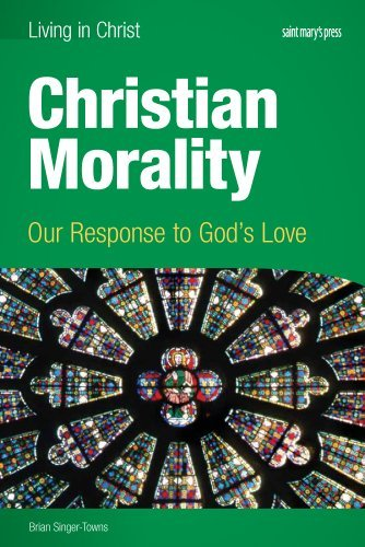 9781599820972: Christian Morality (student book): Our Response to God's Love