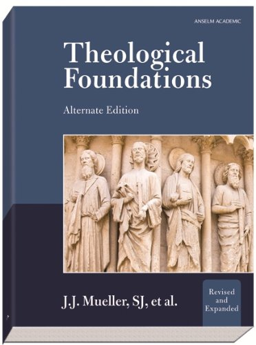 9781599821344: Theological Foundations