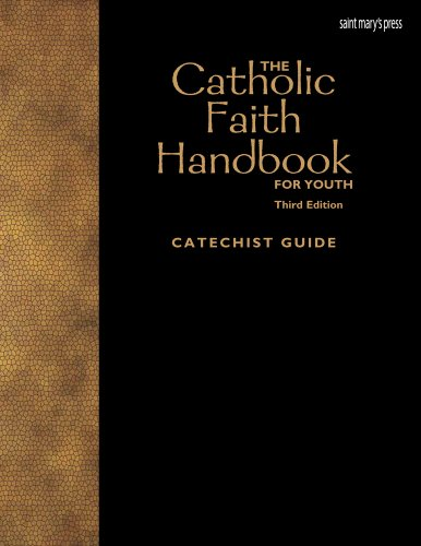 9781599822761: The Catholic Faith Handbook for Youth, Third Edition (Catechist Guide)