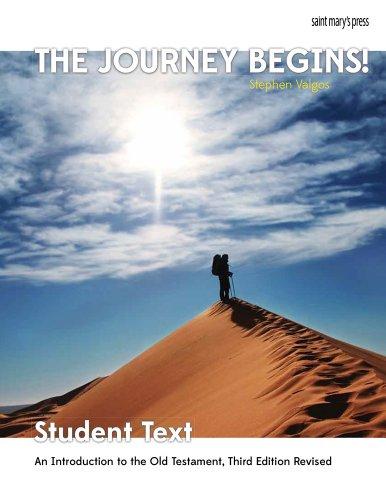 The Journey Begins (OT) student book: An: Valgos, Stephen