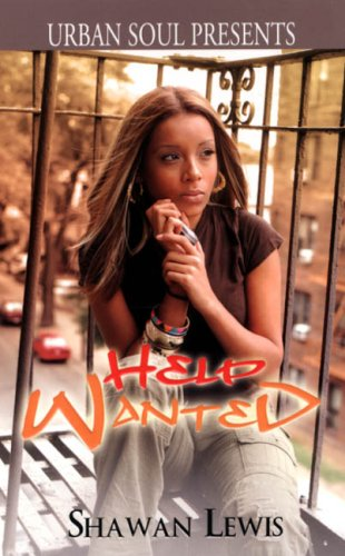 9781599830278: Help Wanted (Urban Soul) (Urban Soul Presents)