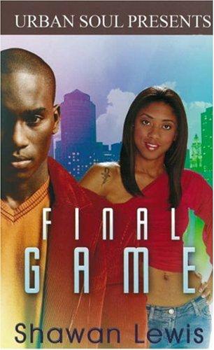 9781599830346: Final Game (Urban Soul)