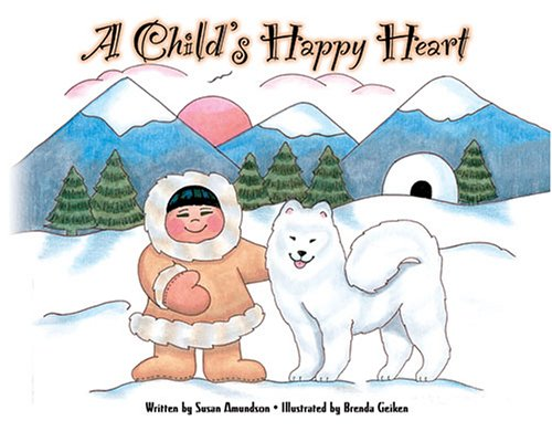 A Child's Happy Heart: Susan D. Amundson