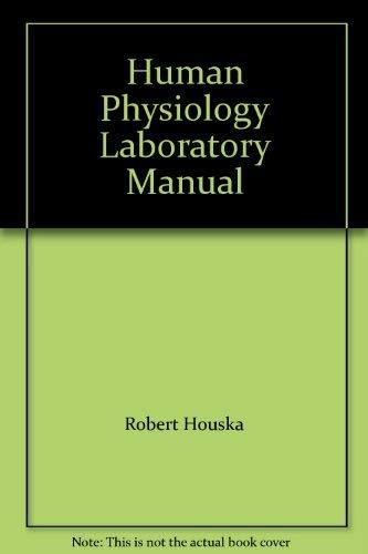 9781599840116: Human Physiology Laboratory Manual