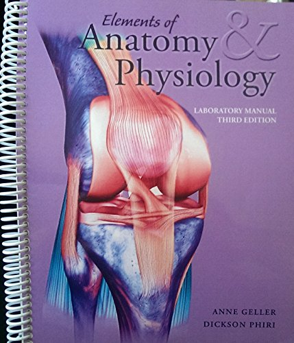9781599841762: Elements of Anatomy & Physiology Laboratory Manual 3rd Edition
