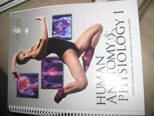 HUMAN ANATOMY & PHYSIOLOGY I (LAB MANUAL): ANGEL RODRIGUEZ, JOY