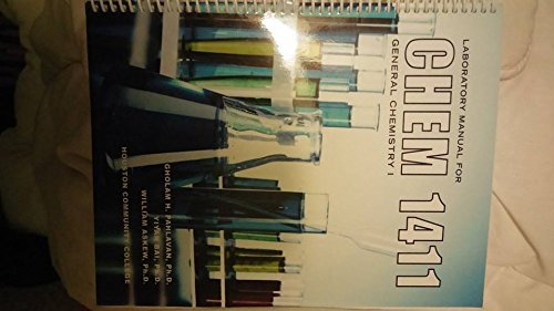Laboratory Manual for Chem 1411 General Chemistry: Gholam H. Pahlavan