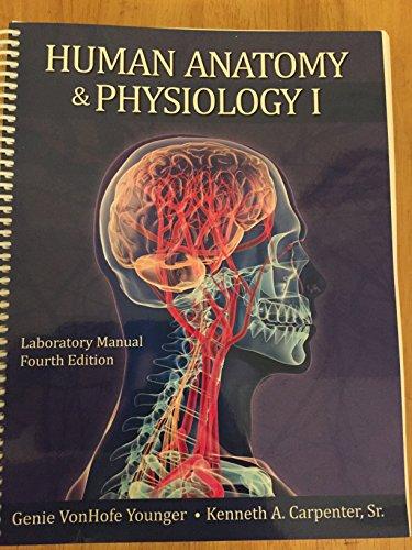 9781599843865: Human Anatomy & Physiology I Laboratory Manual ...
