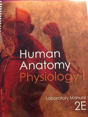 9781599844633: HUMAN ANATOMY+PHYSIOLOGY I,LAB.MAN.