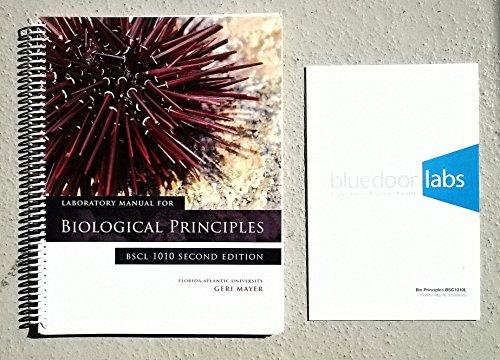 Laboratory Manual For Biological Principles: Mayer, Geri; bluedoor,