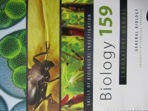 9781599847528: Skills of Biological Investigation: Biology 159 Laboratory Manual (General Biology-University of Tennessee Knoxville)