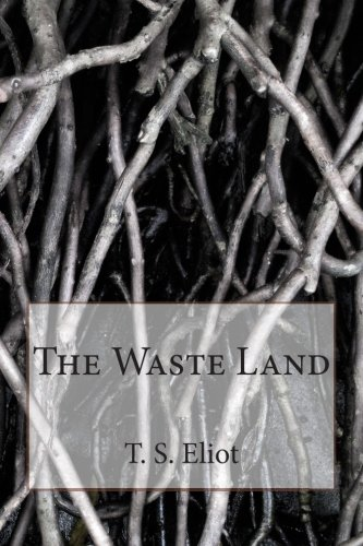 9781599865447: The Waste Land