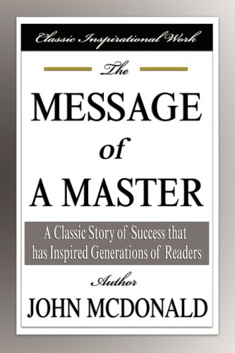 9781599866352: The Message of a Master