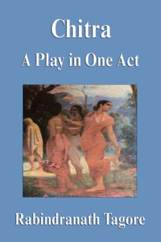 9781599866499: Chitra: A Play in One Act