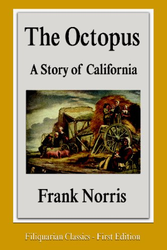 9781599866727: The Octopus: A Story of California