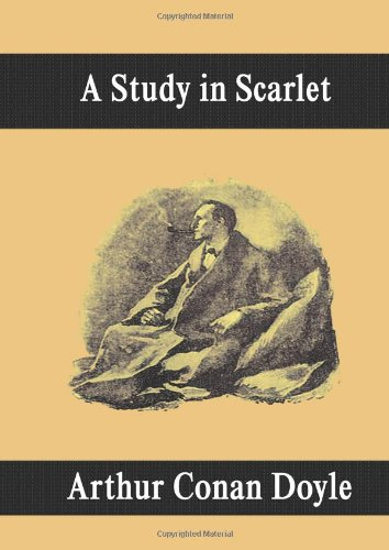 9781599866741: A Study in Scarlet