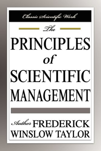 frederick winslow taylor and his scientific management One of the earliest of these theorists was frederick winslow taylor he started the scientific management movement, and he and his associates were the first people to study the work process scientifically.