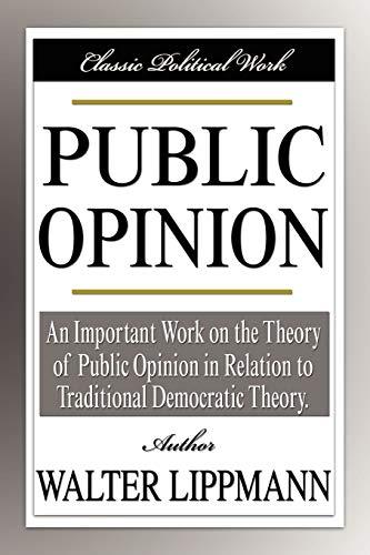 9781599866833: Public Opinion (Classic Political Work)