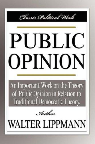 9781599866840: Public Opinion (Classic Political Work)