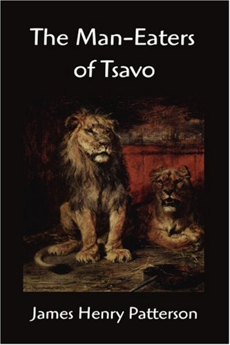9781599867052: The Man-Eaters of Tsavo and Other East African Adventures