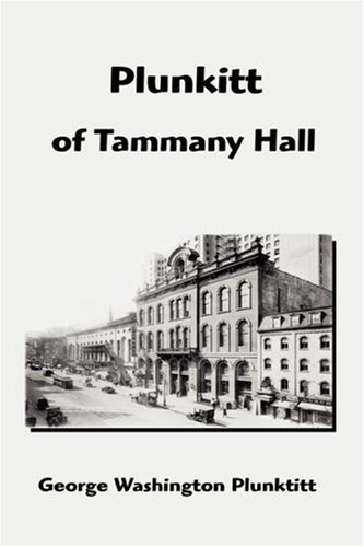 9781599867137: Plunkitt of Tammany Hall