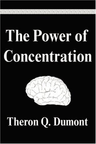 9781599867335: The Power of Concentration