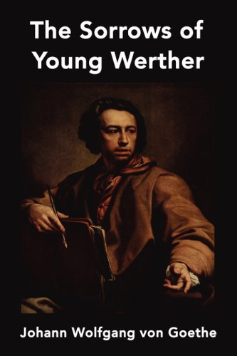 a review of the sorrows of young werther a novel by johann wolfgang von goethe ''the sorrows of young werther'', originally written in 1774 by johann wolfgang von goethe, is a novel about a young man caught in a love triangle.