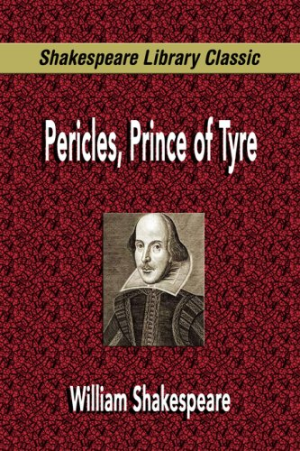 9781599867878: Pericles, Prince of Tyre (Shakespeare Library Classic)
