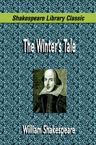 The Winter's Tale (Shakespeare Library Classic): William Shakespeare