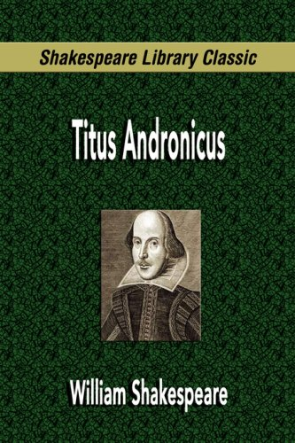 9781599867977: Titus Andronicus (Shakespeare Library Classic)