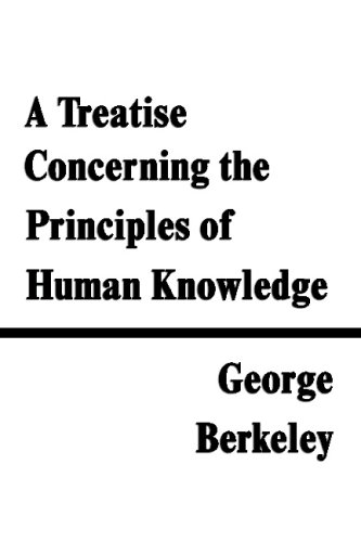 A Treatise Concerning The Principles Of Human Knowledge (1599868075) by George Berkeley