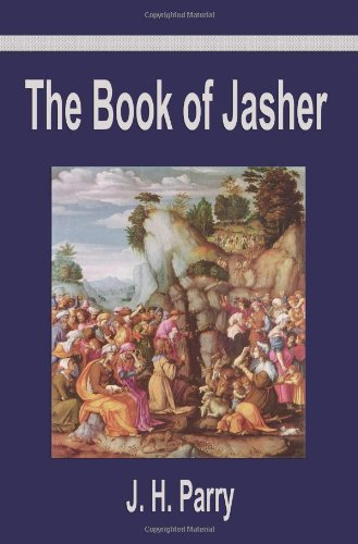 9781599868134: The Book of Jasher: A Suppressed Book That Was Removed from the Bible, Referred to in Joshua and Second Samuel