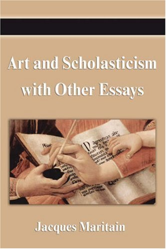 9781599868479: Art and Scholasticism with Other Essays