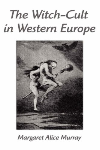 9781599868653: The Witch-Cult in Western Europe: A Study in Anthropology