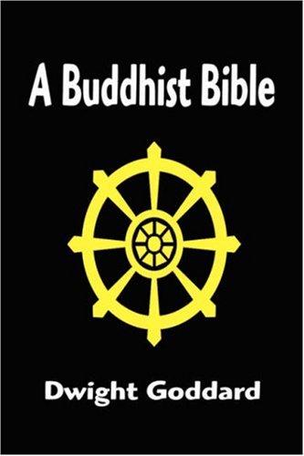 9781599868783: A Buddhist Bible