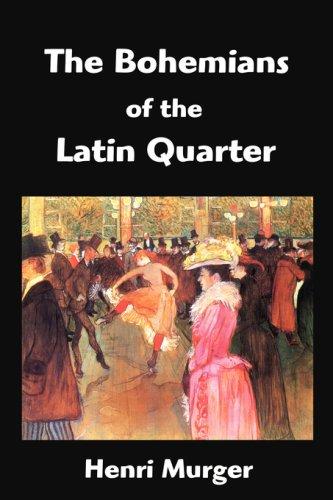 9781599868820: The Bohemians of the Latin Quarter: Scenes de la Vie de Boheme