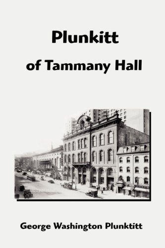 9781599868837: Plunkitt of Tammany Hall