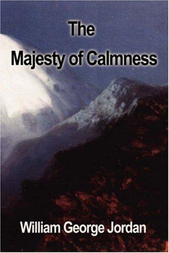 9781599869216: The Majesty of Calmness