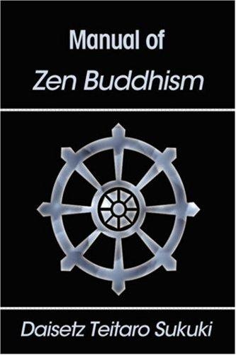 Manual of Zen Buddhism: Daisetz Teitaro Suzuki
