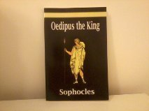 Oedipus the King ( Oedipus Rex ): E, A Sophocles