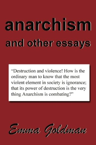 9781599869896: Anarchism And Other Essays - AbeBooks - Emma ...