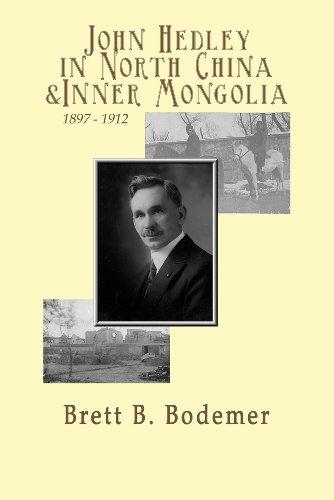 9781599880129: John Hedley in North China & Inner Mongolia, 1897-1912