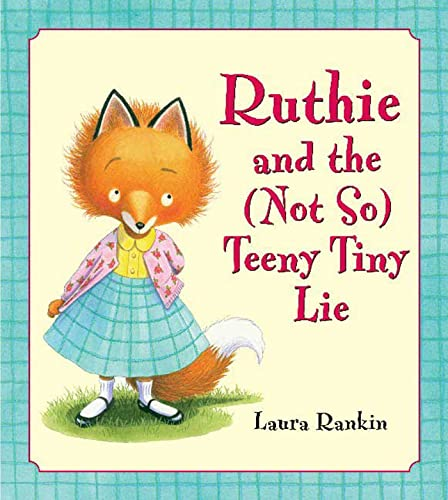 9781599900100: Ruthie and the (Not So) Teeny Tiny Lie