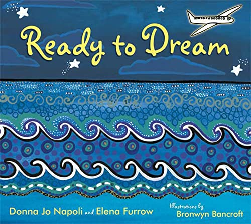 Ready to Dream: Napoli, Donna Jo; Furrow, Elena