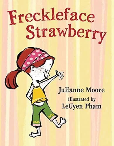 Freckleface Strawberry: Moore, Julianne