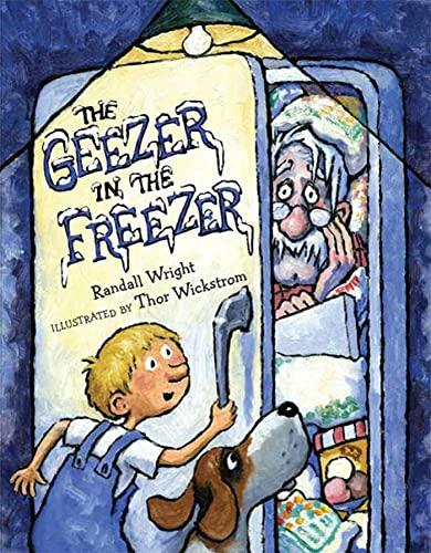 9781599901350: The Geezer in the Freezer